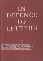 IN DEFENCE OF LETTERS. Georges Duhamel