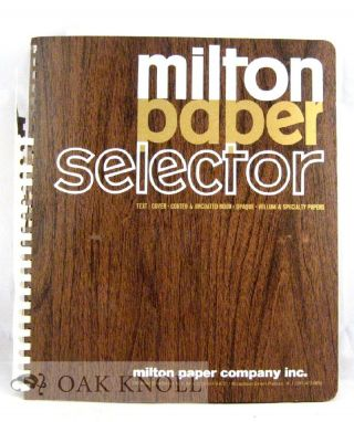 MILTON PAPER SELECTOR, TEXT, COVER, BOOK, VELLUM, SPECIALTY PAPERS