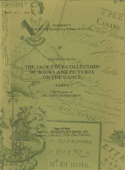 CATALOGUE OF THE JACK COLE COLLECTION OF BOOKS AND PICTURES ON THE DANCE