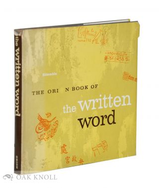 THE ORION BOOK OF THE WRITTEN WORD. Etiemble