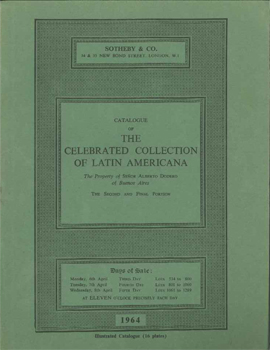 CATALOGUE OF THE CELEBRATED COLLECTION OF LATIN AMERICANA, THE PROPERTY OF SENOR ALBERTO DODERO.