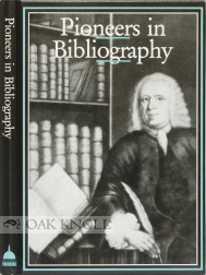 PIONEERS IN BIBLIOGRAPHY. Robin Myers