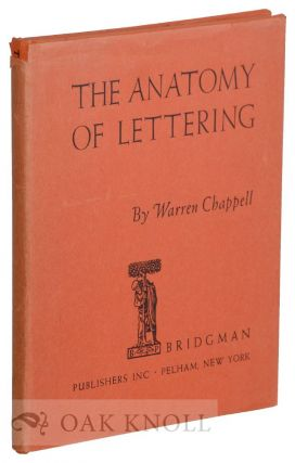 THE ANATOMY OF LETTERING. Warren Chappell.