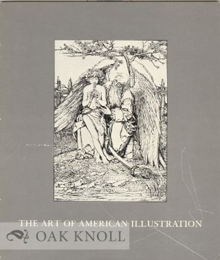 THE ART OF AMERICAN ILLUSTRATION.
