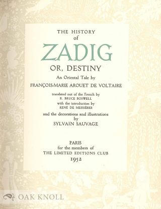 THE HISTORY OF ZADIG OR, DESTINY, AN ORIENTAL TALE.