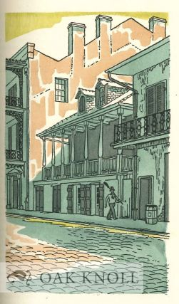 OLD CREOLE DAYS TOGETHER WITH THE SCENES OF CABLE'S ROMANCES BY LAFCA. Prologue by Edward Larocque Tinker and Illustrations in Color by John O'Hara Cosgrave II.
