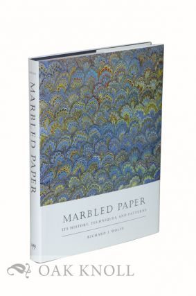 MARBLED PAPER, ITS HISTORY, TECHNIQUES, AND PATTERNS. Richard J. Wolfe