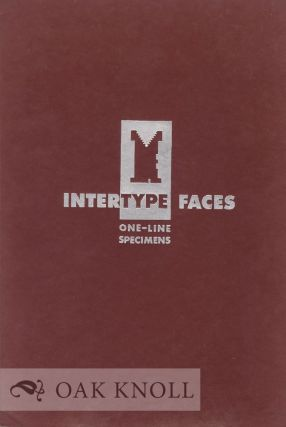 INTERTYPE FACES, ONE-LINE SPECIMENS. Intertype