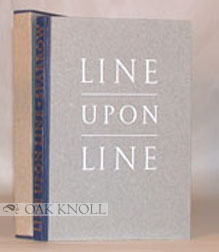 LINE UPON LINE, AN EPIGRAPHICAL ANTHOLOGY. John Sparrow.