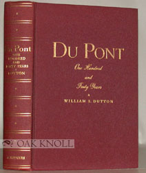DU PONT, ONE HUNDRED AND FORTY YEARS