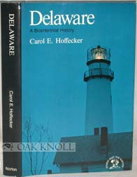 DELAWARE, A BICENTENNIAL HISTORY