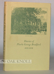 DIARIES OF PHOEBE GEORGE BRADFORD, 1832-1839