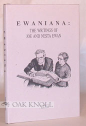 EWANIANA: THE WRITINGS OF JOE AND NESTA EWAN