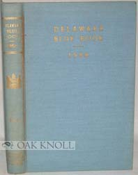 DELAWARE BLUE BOOK, 1957-1958. Arden Ellsworth Bing.