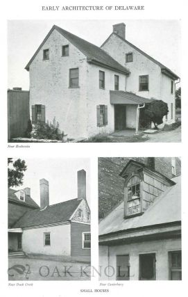 EARLY ARCHITECTURE OF DELAWARE.