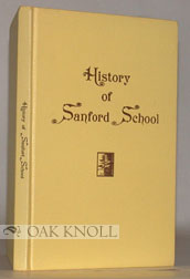 HISTORY OF SANFORD SCHOOL, 1930-1970.