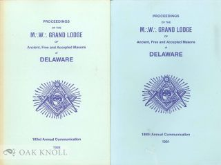 PROCEEDINGS OF THE MOST WORSHIPFUL GRAND LODGE OF ANCIENT, FREE AND ACCEPTED MASONS OF DELAWARE,...