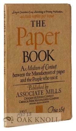 PAPER BOOK A MEDIUM OF CONTACT BETWEEN THE MANUFACTURER OF PAPER AND THE PEOPLE WHO USE IT.