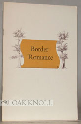 BORDER ROMANCE, THE STORY OF THE EXPLOITS OF CHARLES MASON AND JEREMIA H DIXON. Earl Schenck Miers