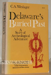 DELAWARE'S BURIED PAST, A STORY OF ARCHAEOLOGICAL ADVENTURE