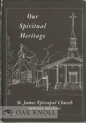 OUR SPIRITUAL HERITAGE