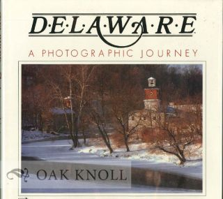 DELAWARE, A PHOTOGRAPHIC JOURNEY BY MICHAEL BIGGS