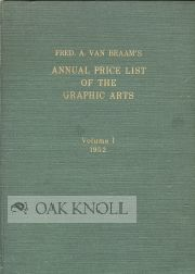 ANNUAL PRICE LIST OF THE GRAPHIC ARTS. VOLUME 1. 1952. Frederik A. Van Braam
