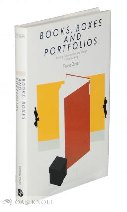 BOOKS, BOXES, AND PORTFOLIOS, BINDING, CONSTRUCTION, AND DESIGN STEP-BY-STEP
