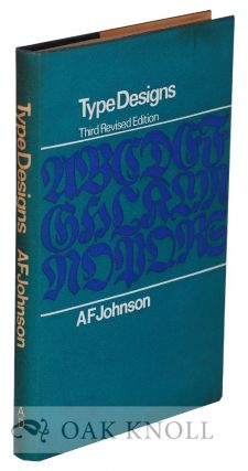 TYPE DESIGNS, THEIR HISTORY AND DEVELOPMENT. A. F. Johnson.
