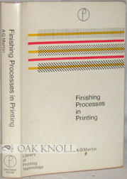 FINISHING PROCESSES IN PRINTING. A. G. Martin