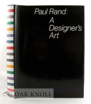 PAUL RAND: A DESIGNER'S ART. Paul Rand