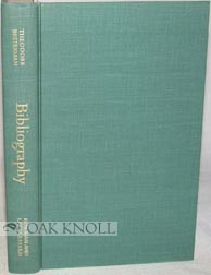 BIBLIOGRAPHY, LIBRARY SCIENCE AND REFERENCE BOOKS, A BIBLIOGRAPHY OF BIBLIOGRAPHIES. Theodore...