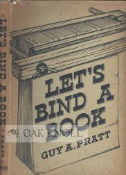 LET'S BIND A BOOK. Guy A. Pratt