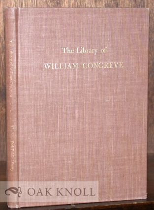 THE LIBRARY OF WILLIAM CONGREVE.