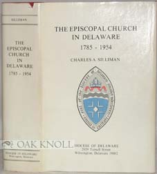 THE EPISCOPAL CHURCH IN DELAWARE, 1785-1954