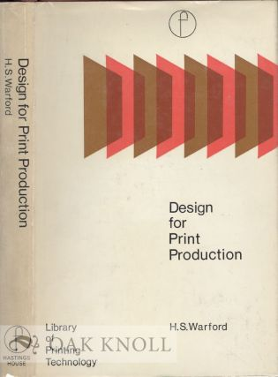 DESIGN FOR PRINT PRODUCTION. H. S. Warford