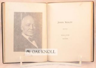 JOHN NOLTY, 1851-1930, BOOK LOVER - PRINTER.