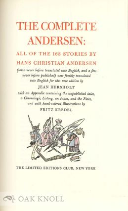 THE COMPLETE ANDERSEN: ALL OF THE 168 STORIES BY HANS CHRISTIAN ANDERSEN.