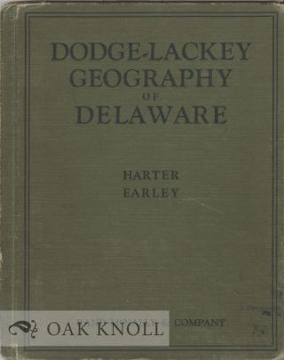 THE GEOGRAPHY OF DELAWARE. George A. Harter