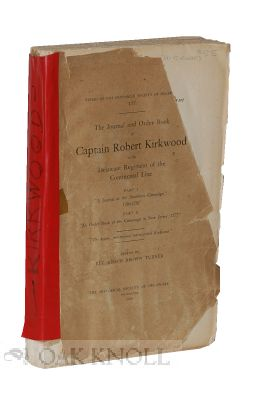 JOURNAL AND ORDER BOOK OF CAPTAIN ROBERT KIRKWOOD OF THE DELAWARE REGI MENT OF THE CONTINENTAL...