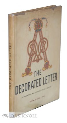 THE DECORATED LETTER, FROM THE VIIITH TO THE XIITH CENTURY. Emile A. Van Moe