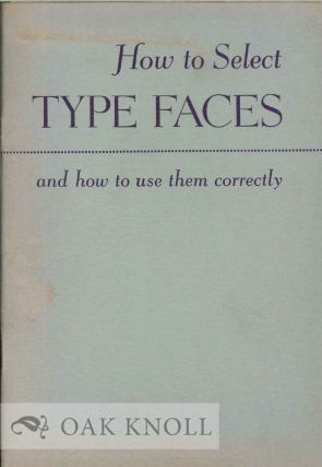 HOW TO SELECT TYPE FACES ESPECIALLY INTERTYPE FACES