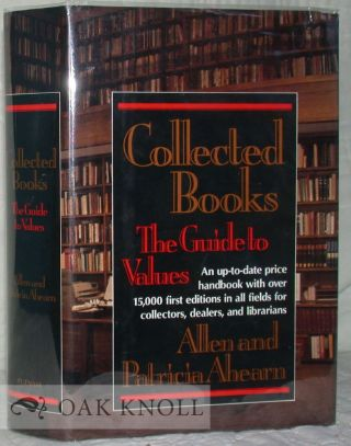 COLLECTED BOOKS, THE GUIDE TO VALUES. Allen and Patricia Ahearn