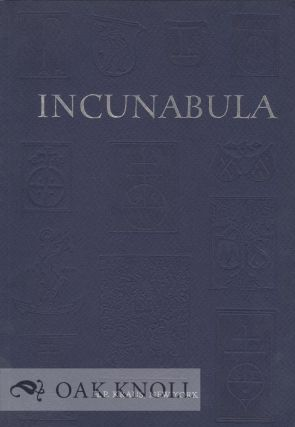 INCUNABULA, WORKS FROM NINETY-EIGHT PRESSES IN GERMANY, ITALY, SWITZERLAND