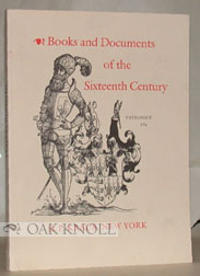 BOOKS AND DOCUMENTS OF THE SIXTEENTH CENTURY. 176