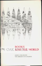 BOOKS AND THE WORLD. James H. Billington.