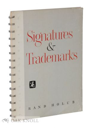 SIGNATURES AND TRADEMARKS. Rand Holub
