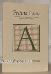 FESTINA LENTE, THE JOURNAL OF THE MELBERT B. CARY, JR. GRAPHIC ARTS COLLECTION