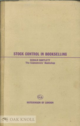 STOCK CONTROL IN BOOKSELLING. Gerald Bartlett