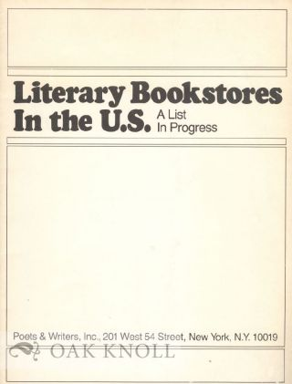 LITERARY BOOKSTORES IN THE U.S., A LIST IN PROGESS. Vivian Steir